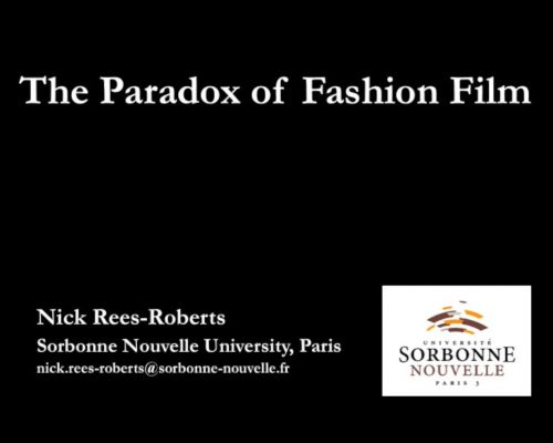 The Paradox of Fashion Film – Prof. Nick Rees-Roberts