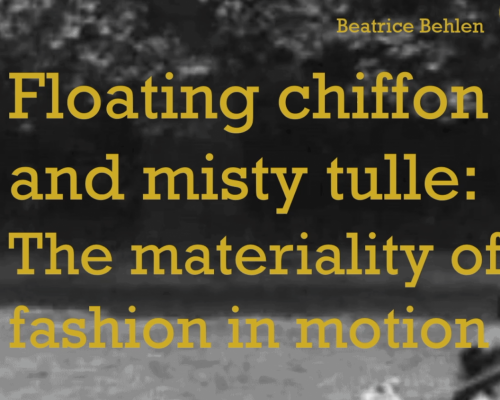 Floating Chiffon and Misty Tulle: The Materiality of Fashion in Motion – Beatrice Behlen